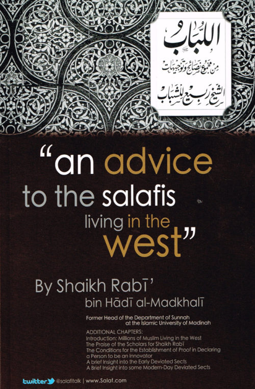 An Advice to the Salafis in the West Front