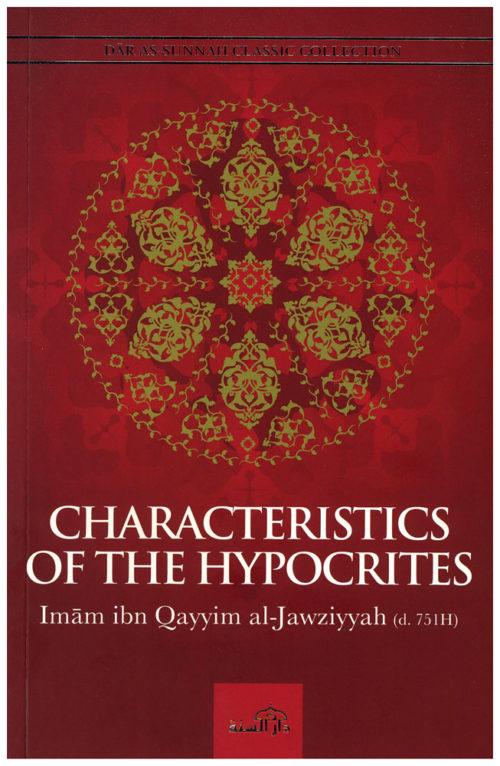 Characteristics Of The Hypocrites By Imam Ibn Qayyim al-Jawziyyah