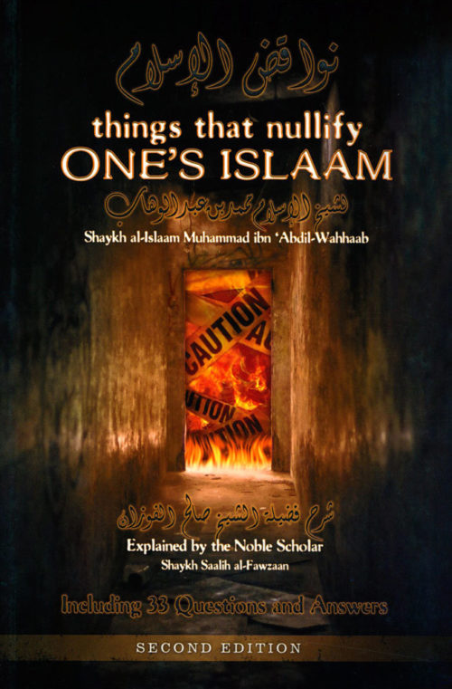 things-that-nullify-ones-islam-3rd-edition